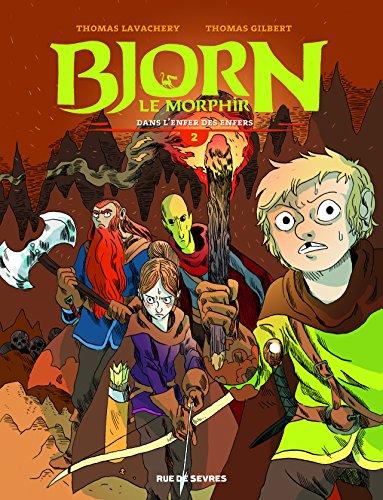 Bjorn le Morphir, Tome 2 : Dans l'enfer des enfer