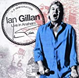 Ian Gillan: 2in1-Live in Anaheim & Gillan'S Inn (Audio CD)