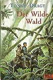 Der Wilde Wald. Abenteuerroman