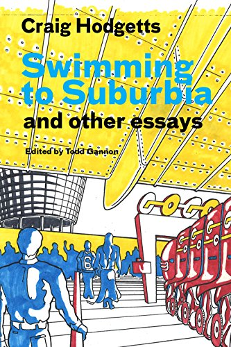 Swimming to Suburbia and other essays par Craig Hodgetts