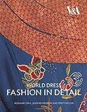 World Dress Fashion in Detail