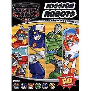 Mission robots : Livre de coloriages et d'activités avec plus de 50 autocollants !