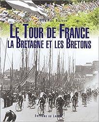 Le Tour de France, la Bretagne et les Bretons