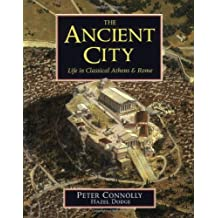 The Ancient City: Life in Classical Athens and Rome