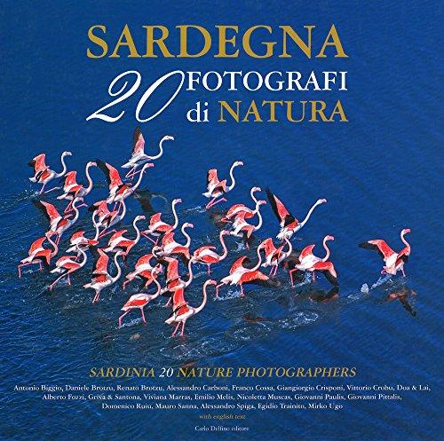 Sardegna. 20 fotografi di natura. Ediz. italiana e inglese
