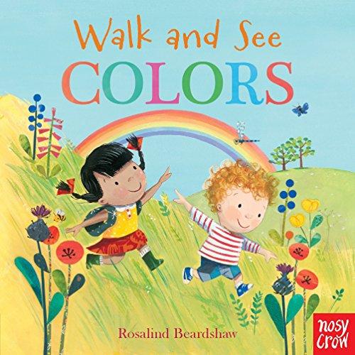 Walk and See: Colors por Nosy Crow