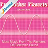 Forbidden Planets Volume 2 - More Music From The Pioneers Of Electronic Sound