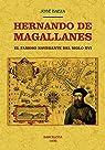 Hernando de Magallanes: El famoso navegante del siglo XVI par Baeza