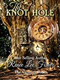 The Knot Hole (The Crossing Series Book 1) (English Edition)