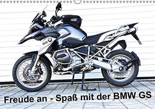 Freude an - Spaß mit der BMW GS (Wandkalender 2018 DIN A3 quer): Die BMW R 1200 GS LC macht Spass und Freude, wie man sieht! (Monatskalender, 14 ... [Kalender] [Apr 01, 2017] Ascher, Johann