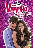 Telecharger Livres 6 Chica Vampiro Daisy sort avec un mortel 6 (PDF,EPUB,MOBI) gratuits en Francaise