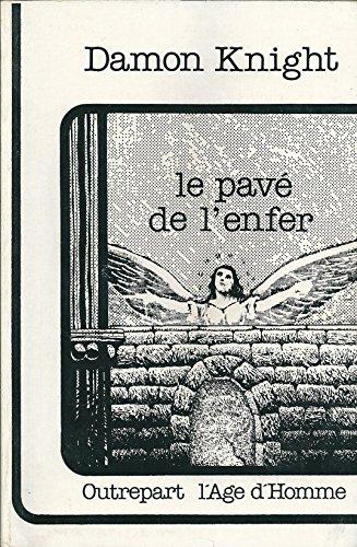 Le Pav de l'enfer (Outrepart)