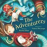 The Adventurers by Rachel Elliott (2016-01-01)