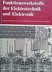 Funktionswerkstoffe der Elektrotechnik und Elektronik