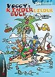 Voggy's Kinderliederbuch: 200 der schönsten Kinderlieder!