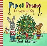"""Afficher """"Pip et Prune Le sapin de Noël"""""""