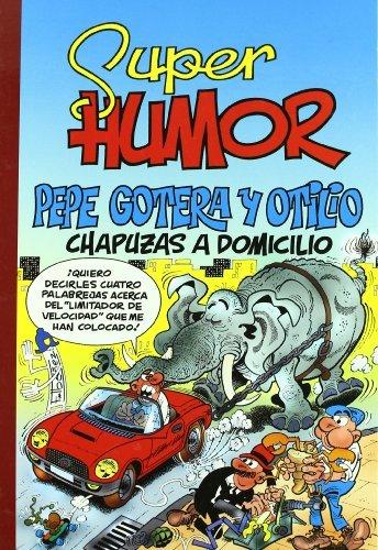 Pepe Gotera y Otilio, chapuzas a domicilio (Súper Humor Mortadelo 44) por Francisco Ibáñez