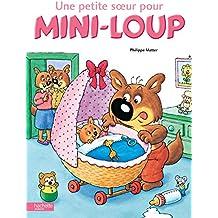 Une petite soeur pour Mini-Loup (Albums)