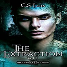 The Extraction: The Claudia Belle Series, Book 1