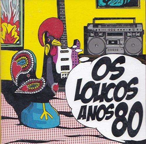 Os Loucos Anos 80 Uma Festa Em Portugues [2CD] 2010 (Radio Macau)