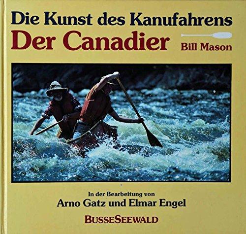 Kunst Bill (Die Kunst des Kanufahrens. Der Canadier)