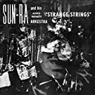 Strange Strings (1966) by Sun & His Astro-Infinity Orchestra Ra