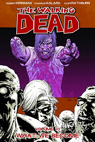 Walking Dead What We Become - Volume 10 (The walking dead)