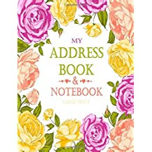 My Address Book & Notebook - Large Print: Address Book & Notebook With Alphabet Index for Contacts, Addresses, Phone Numbers, Email - Alphabetical Organizer - 120 Pages: Volume 3 (Address Books)