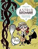 """Afficher """"Astrid Bromure n° 3 Comment épingler l'enfant sauvage"""""""