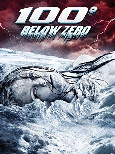 100° Below Zero - Kälter als die Hölle