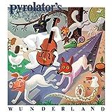 Songtexte von Pyrolator - Wunderland