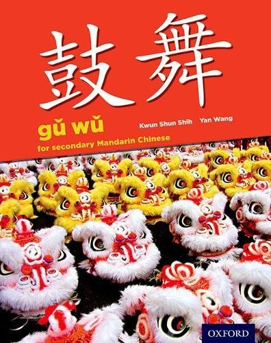 Gu Wu for Secondary Mandarin Chinese: Student Book & CD-ROM (Yang Et Al)