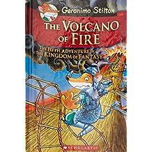 The Volcano of Fire (Geronimo Stilton and the Kingdom of Fantasy)