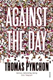 Against the Day by Thomas Pynchon (2007-11-01)
