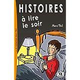 Histoires a Lire Le Soir