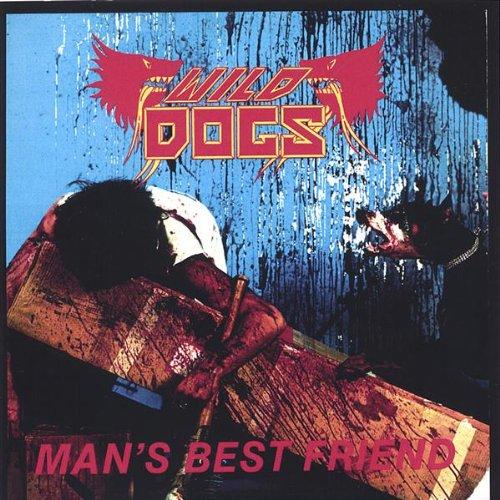 Wild Dogs: Man's Best Friend (Audio CD)