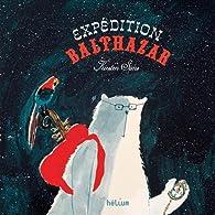 Expédition Balthazar par Kirsten Sims