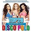 Top 20 - Najlepsze Hity Disco Polo Vol.2