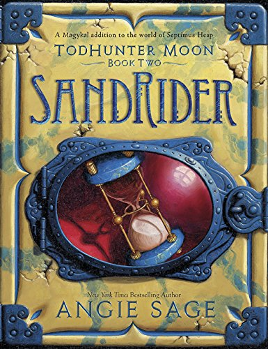 Todhunter Moon Book 2. Sandrider (World of Septimus Heap) por Angie Sage