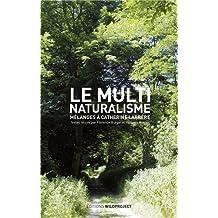 Le Multinaturalisme, Mélanges à Catherine Larrère
