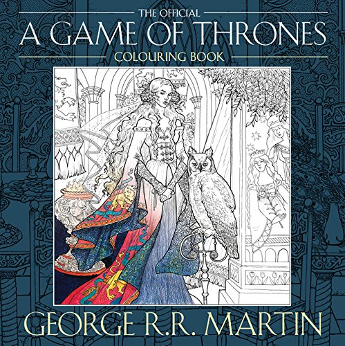 game of thrones malbuch George R. R. Martin's Official A Game of Thrones Colouring Book