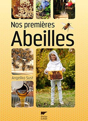 Nos premières abeilles par Angelika Sust