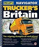 Philip's 2018 Navigator Trucker's Britain: Spiral (Philips Road Atlas)