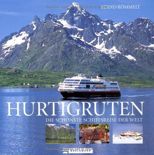 Preisvergleich Produktbild Hurtigruten: Die schönste Schiffsreise der Welt