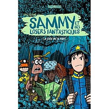 Sammy et ses losers fantastiques, Tome 02: La colo de la mort