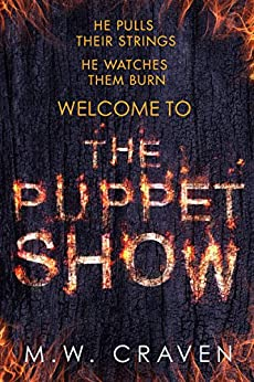 The Puppet Show (Washington Poe Book 1) by [Craven, M. W.]