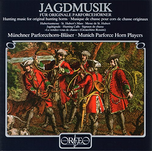 Jagdmusiken für originale Parforcehörner