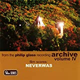 Songtexte von Philip Glass - From the Philip Glass Recording Archive, Volume IV: Film Scores: Neverwas