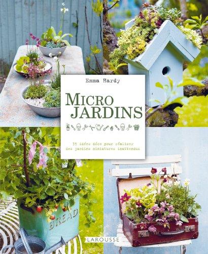 Micro-jardins : 35 idées déco pour réaliser des jardins miniatures inattendus