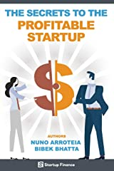The Secrets to the Profitable Startup (Startup Finance) Paperback